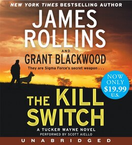 Book The Kill Switch Low Price Cd: A Tucker Wayne Novel by James Rollins