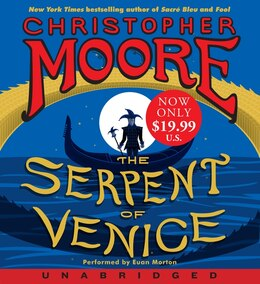 Book The Serpent Of Venice Low Price Cd: A Novel by Christopher Moore