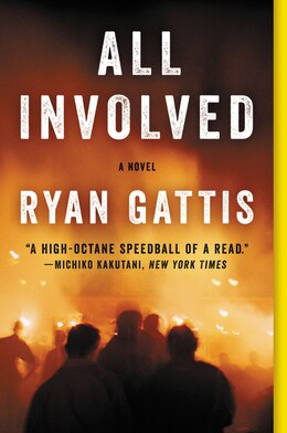 Book All Involved: A Novel by Ryan Gattis