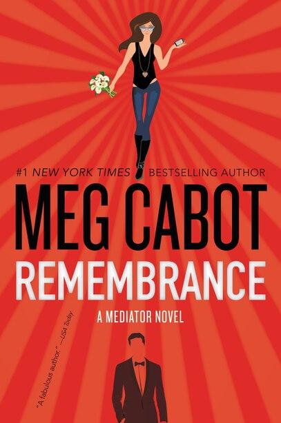 Remembrance: A Mediator Novel by Meg Cabot