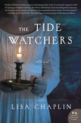Book The Tide Watchers: A Novel by Lisa Chaplin