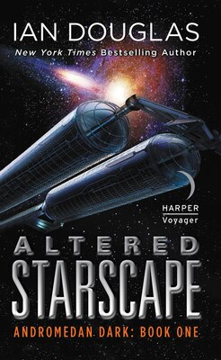Book Altered Starscape: Andromedan Dark: Book One by Ian Douglas