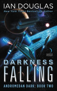 Darkness Falling: Andromedan Dark: Book Two