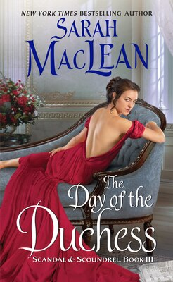 Book The Day Of The Duchess: Scandal & Scoundrel, Book Iii by Sarah Maclean