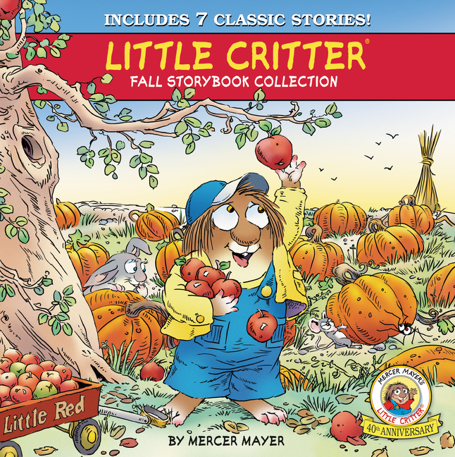 Book Little Critter Fall Storybook Collection: 7 Classic Stories by Mercer Mayer