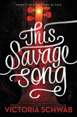 Book This Savage Song by Victoria Schwab