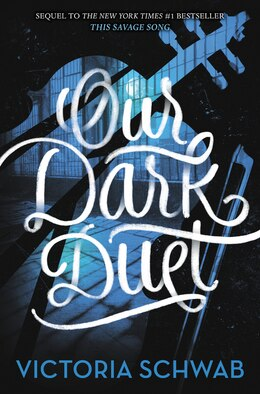 Book Our Dark Duet by Victoria Schwab