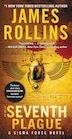 The Seventh Plague: A Sigma Force Novel by James Rollins