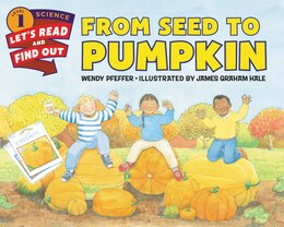 Book From Seed To Pumpkin by Wendy Pfeffer