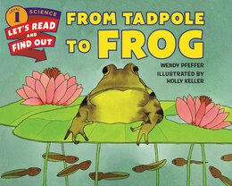 Book From Tadpole To Frog by Wendy Pfeffer