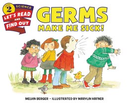 Book Germs Make Me Sick! by Melvin Berger