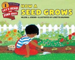 Book How A Seed Grows by Helene J. Jordan