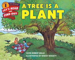 Book A Tree Is A Plant by Clyde Robert Bulla