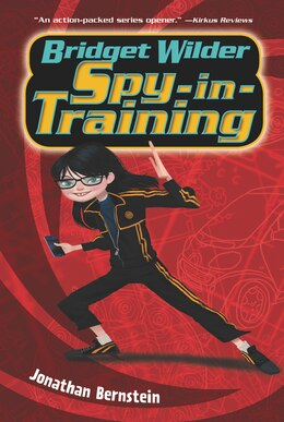 Book Bridget Wilder: Spy-in-Training by Jonathan Bernstein