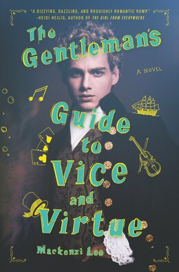 Book The Gentleman's Guide To Vice And Virtue by Mackenzi Lee