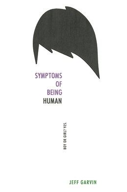 Book Symptoms Of Being Human by Jeff Garvin