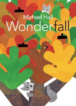 Book Wonderfall by Michael Hall