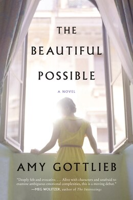 Book The Beautiful Possible: A Novel by Amy Gottlieb