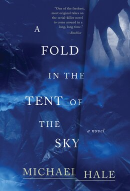 Book A Fold In The Tent Of The Sky: A Novel by Michael Hale