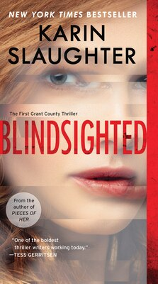 Book Blindsighted: The First Grant County Thriller by Karin Slaughter