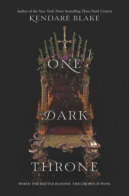 Book One Dark Throne by Kendare Blake