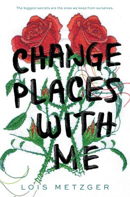 Book Change Places with Me by Lois Metzger