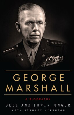 Book George Marshall: A Biography by Debi Unger