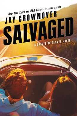 Book Salvaged: A Saints Of Denver Novel by Jay Crownover