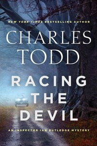 Racing the Devil: An Inspector Ian Rutledge Mystery