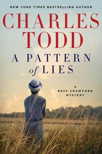 A Pattern Of Lies: A Bess Crawford Mystery