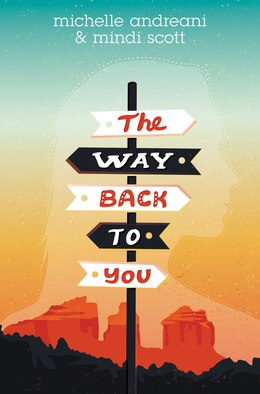 Book The Way Back to You by Michelle Andreani
