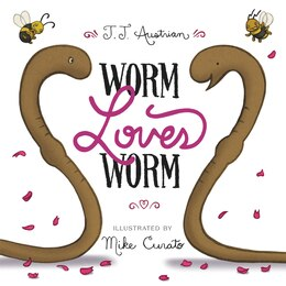 Book Worm Loves Worm by J. J. Austrian