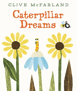 Book Caterpillar Dreams by Clive McFarland