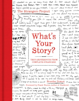 Book What's Your Story?: True Experiences From Complete Strangers by Brandon Doman