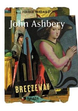 Book Breezeway: New Poems by John Ashbery