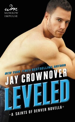 Book Leveled: A Saints of Denver Novella by Jay Crownover