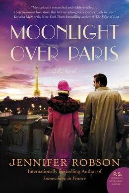Book Moonlight over Paris: A Novel by Jennifer Robson