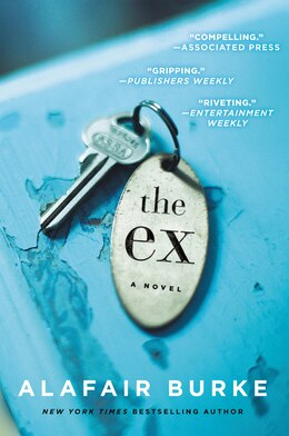 Book The Ex: A Novel by Alafair Burke