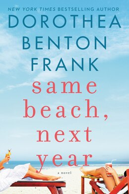 Book Same Beach, Next Year by Dorothea Benton Frank