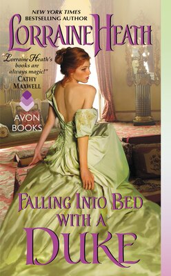 Book Falling Into Bed with a Duke by LORRAINE HEATH
