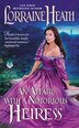 Affair With A Notorious Heiress, An by LORRAINE HEATH