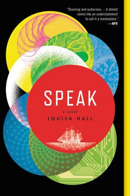 Book Speak: A Novel by Louisa Hall