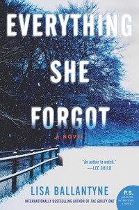Everything She Forgot: A Novel