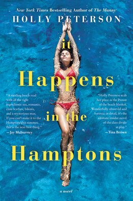 Book It Happens In The Hamptons: A Novel by Holly Peterson