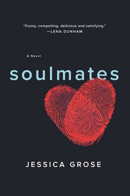 Book Soulmates: A Novel by Jessica Grose