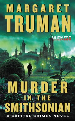 Book Murder In The Smithsonian: A Capital Crimes Novel by Margaret Truman