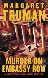 Murder On Embassy Row: A Capital Crimes Novel