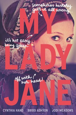 Book My Lady Jane by Cynthia Hand
