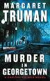 Murder In Georgetown: A Capital Crimes Novel by Margaret Truman
