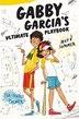 Gabby Garcia's Ultimate Playbook #2: Mvp Summer by Iva-Marie Palmer